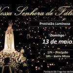 Procissão Luminosa em honra a Nossa Senhora de Fátima