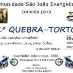 1º Quebra-torto (comunidade São João Evangelista)