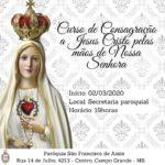 Curso de Consagração a Jesus Cristo pelas mãos de Nossa Senhora