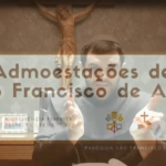 III ADMOESTAÇÃO DE SÃO FRANCISCO DE ASSIS: A OBEDIÊNCIA PERFEITA