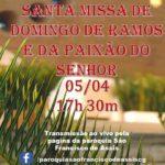 TRANSMISSÃO DA MISSA DE DOMINGO DE RAMOS NO FACEBOOK (05/04)