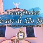 Indulgências do ano de São José